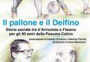 D'Annunzio, Flaiano e gli 80 anni del Pescara Calcio
